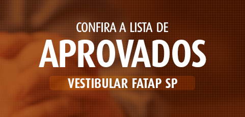 Resultado dos aprovados vestibular FATAP SP